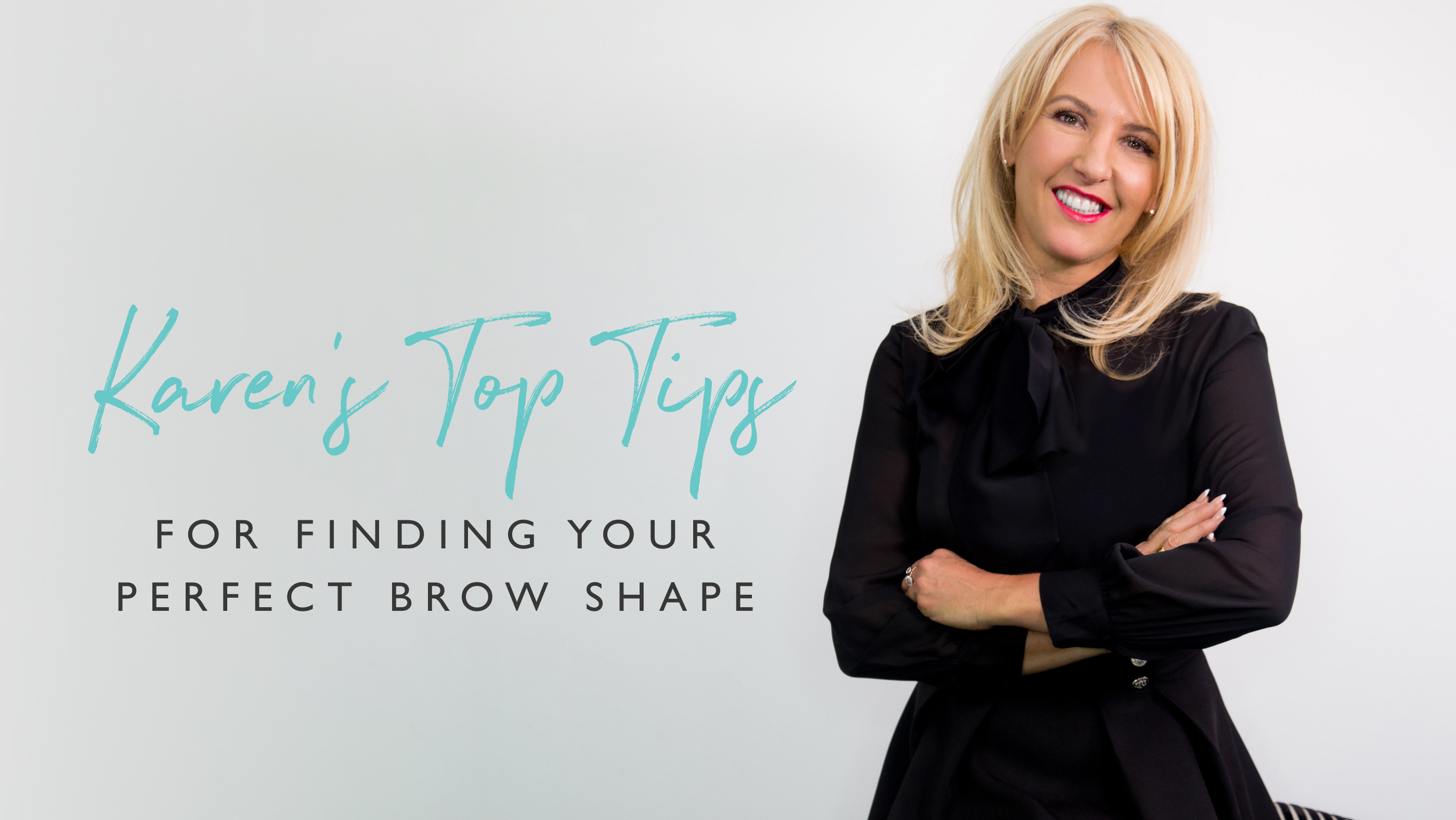 Karen's Top Tips: Finding the perfect brow shape for your face shape